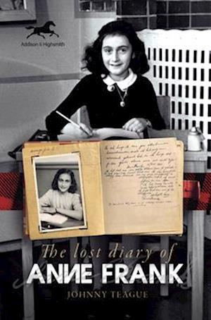 The Lost Diary of Anne Frank