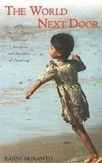 The World Next Door (ASIAN AMERICAN HISTORY AND CULTURE)
