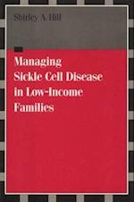 Managing Sickle Cell Disease af Shirley A. Hill