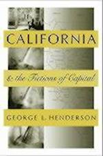 California And The Fictions Of Capital af George Henderson