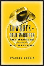 Cowboys As Cold Warriors af Stanley Corkin, Robert Sklar
