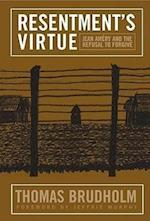 Resentment's Virtue (Politics History & Social Change)