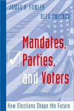 Mandates, Parties, and Voters (The Social Logic of Politics)