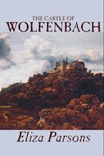 The Castle of Wolfenbach by Eliza Parsons, Fiction, Horror, Literary af Eliza Parsons