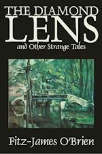 The Diamond Lens and Other Strange Tales by Fitz James O'Brien, Fiction, Fantasy, Short Stories