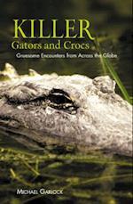 Killer 'Gators and Crocs