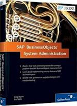 SAP Businessobjects BI System Administration af Greg Myers