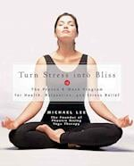 Turn Stress into Bliss