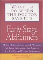 What to Do When the Doctor Says it's Early-stage Alzheimer's