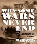 Why Some Wars Never End