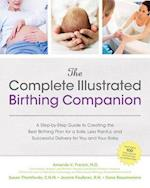 The Complete Illustrated Birthing Companion