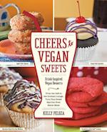 Cheers to Vegan Sweets! af Kelly Peloza