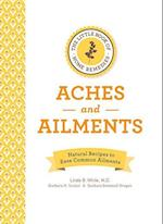 The Little Book of Home Remedies, Aches and Ailments