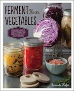 Ferment Your Vegetables