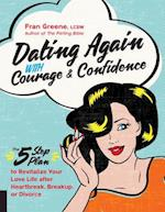 Dating Again With Courage & Confidence