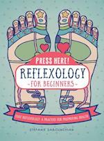 Press Here Reflexology for Beginners (nr. 1)