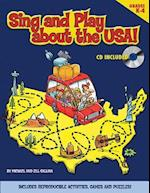 Sing and Play about the USA! [With CD] af Michael Gallina, Jill Gallina