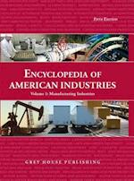 Encyclopedia of American Industries (ENCYCLOPEDIA OF AMERICAN INDUSTRIES)
