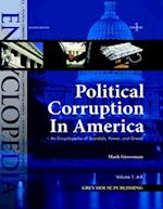 Political Corruption in America (Political Corruption in America An Encyclopedia of Scandals)