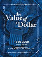 The Value of a Dollar (VALUE OF A DOLLAR)