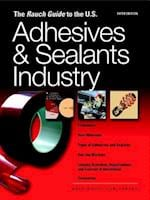 Rauch Guide to the Us Adhesives Industry 2010 (Rauch Guide to the US Adhesives Sealants Industry)