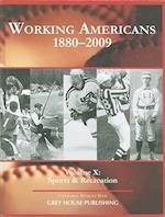 Working Americans, 1880-2009, Volume X (Working Americans, nr. 10)