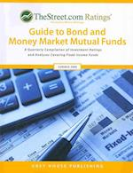 TheStreet.com Ratings' Guide to Bond and Money Market Mutual Funds (Street Ratings Guide to Bond Money Markete Mutual Funds)