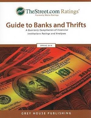 TheStreet.com Ratings Guide to Banks and Thrifts