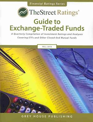 Thestreet Ratings Guide to Exchangetraded Funds Fall 2010