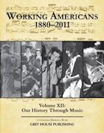 Working Americans, 1880-2011 - Vol. 12 (Working Americans, nr. 12)