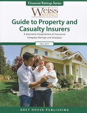 Weiss Ratings Guide to Property & Casualty Insurers Fall 2011