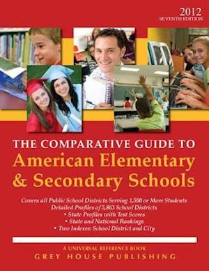 Bog, paperback The Comparative Guide to American Elementary & Secondary Schools