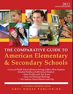 The Comparative Guide to American Elementary & Secondary Schools (Comparative Guide to American Elementary Secondary Schools)
