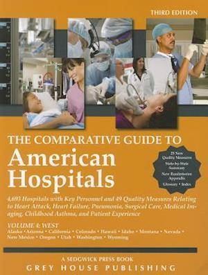 Comparative Guide to American Hospitals 4 Vol Set
