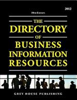 Directory of Business Information Resources, 2013 (Directory of Business Information Resources Paperback)
