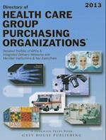 Directory of Healthcare Group Purchasing Organizations, 2013