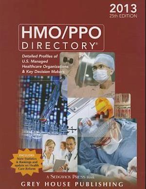 The HMO/PPO Directory, 2013