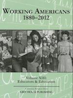 Working Americans 1880-2012 (WORKING AMERICANS 1880-1999, nr. 13)
