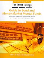 Thestreet Ratings Guide to Bond & Money Market Mutual Funds (Street Ratings Guide to Bond Money Markete Mutual Funds)