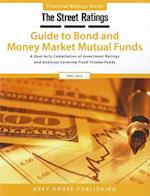 Thestreet Ratings' Guide to Bond & Money Market Mutual Funds, Fall 2012 (Street Ratings Guide to Bond Money Markete Mutual Funds)
