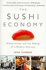 The Sushi Economy af Sasha Issenberg