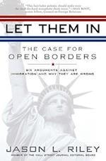 Let Them In af Jason L. Riley