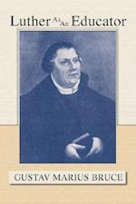Luther as an Educator