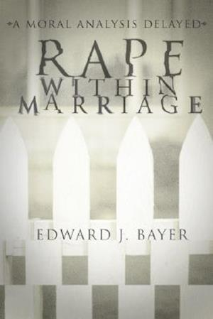 Rape Within Marriage