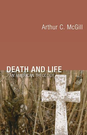 Bog, paperback Death and Life af Arthur C. McGill