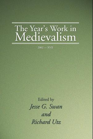 Bog, paperback The Year's Work in Medievalism, 2002 af Jesse Swan