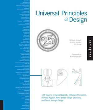 Bog, paperback Universal Principles of Design, Revised and Updated af Jill Butler, Kritina Holden, William Lidwell