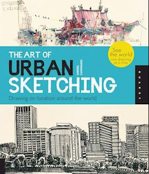 Bog, paperback The Art of Urban Sketching af Gabriel Campanario