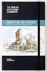 The Urban Sketching Handbook: Architecture and Cityscapes af Gabriel Campanario