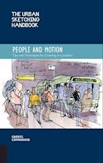 The Urban Sketching Handbook: People and Motion (The Urban Sketching Handbooks)
